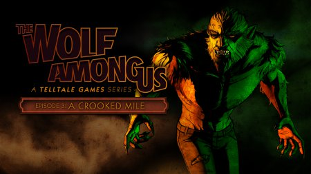 Оценки The Wolf Among Us: Episode 3 - A Crooked Mile