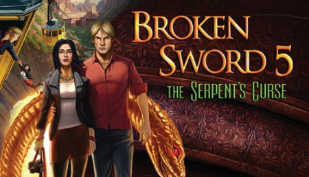 Обзор Broken Sword 5: The Serpent's Curse