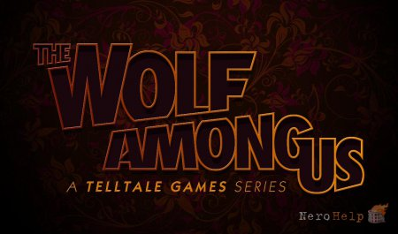 Обзор The Wolf Among Us. Season One | Волк в человечьей шкуре