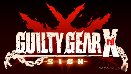 Обзор Guilty Gear Xrd -Sign-