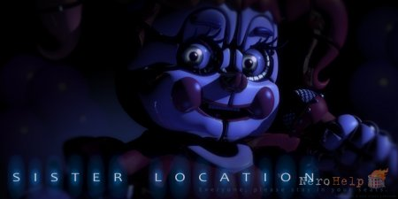 Обзор Five Nights at Freddy's: Sister Location