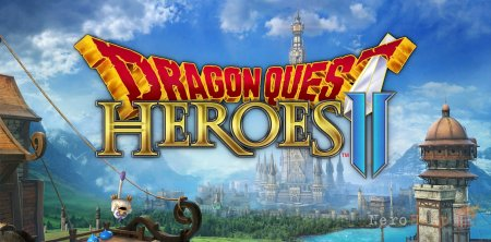 Обзор Dragon Quest Heroes II: Twin Kings and the Prophecy's End