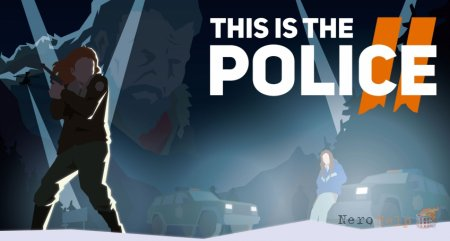Обзор This is the Police 2