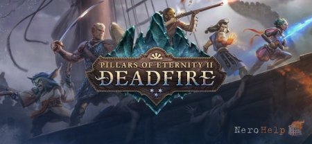 Обзор Pillars of Eternity II: Deadfire