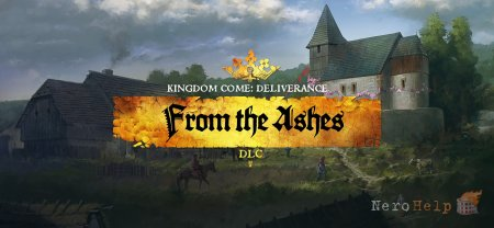 Обзор Kingdom Come: Deliverance - From the Ashes