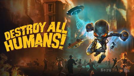 Обзор Destroy All Humans! (2020)